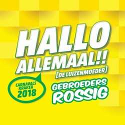 Gebroeders Rossig - Hallo Allemaal (De Luizenmoeder)  CD-Single
