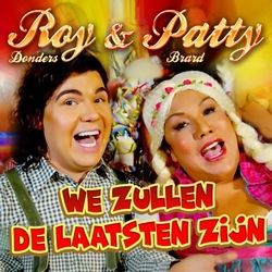 Roy Donders & Patty Brard - We Zullen De Laatsten Zijn  CD-Single
