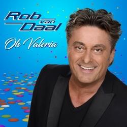 Rob Van Daal - Oh Valeria  CD-Single