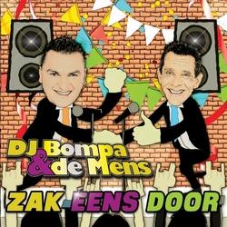 DJ Bompa & De Mens - Zak Eens Door  CD-Single