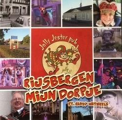 Jolly Jester Ft. Randy Watzeels - Rijsbergen mijn dorpje   3Tr. CD Single