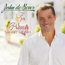 John de Bever - Proost Op Het Leven  CD-Single