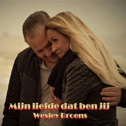 Wesley Broens - Mijn liefde dat ben jij  CD-Single
