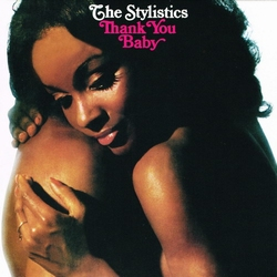 The Stylistics - Thank You Baby (Ltd.)  CD