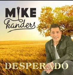 Mike Kanters - Desperado  CD-Single