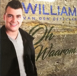William van den Oetelaar - Oh waarom  2Tr. CD Single