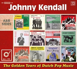 Johnny Kendall - The Golden Years Of Dutch Pop Music A&B's  CD2