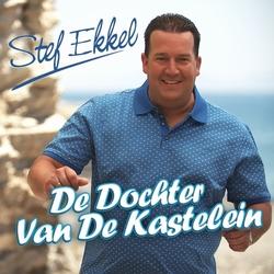 Stef Ekkel - De Dochter Van De Kastelein  CD-Single