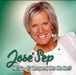 Jose Sep - He ga jij vanavond met me mee?  CD-Single