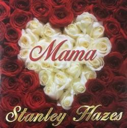 Stanley Hazes - Mama  CD-Single