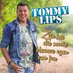 Tommy Lips - Zijn het die mooie blauwe ogen van jou  CD-Single