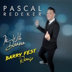 Pascal Redeker - Ik Wil Dansen (Barry Fest Remix)  CD-Single