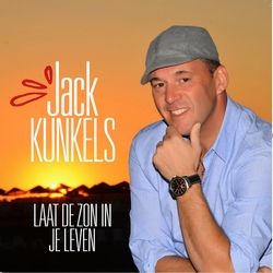 Jack Kunkels -  Laat de zon in je leven  CD-Single