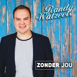 Randy Watzeels - Zonder Jou  CD-Single