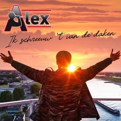 Alex - Ik Schreeuw 't Van De Daken  CD-Single