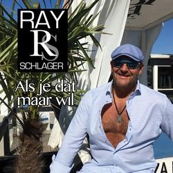 Ray Schlager - Als je dat maar wil  CD-Single