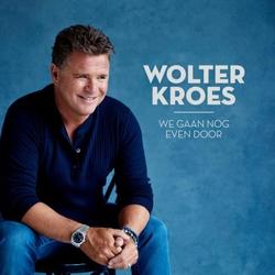 Wolter Kroes - We gaan nog even door  CD