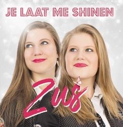 ZUS - Je Laat Me Shinen  CD-Single