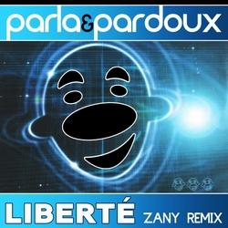Parla & Pardoux - Liberte (Zany Radio Remix)  2Tr. CD Single