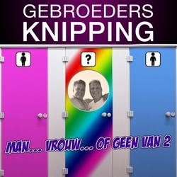 Gebroeders Knipping - Man... Vrouw... Of Geen Van 2  CD-Single