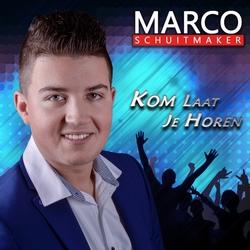 Marco Schuitmaker - Kom laat je horen  2Tr. CD Single