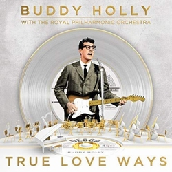 Buddy Holly & The Royal Philharmonic Orch.- True Love Ways  CD