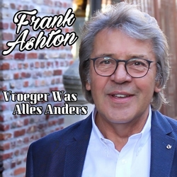 Frank Ashton - Vroeger Was Alles Anders  CD-Single