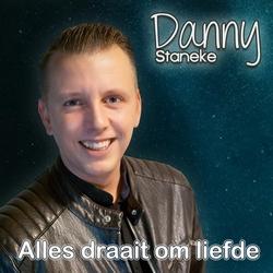 Danny Staneke - Alles draait om de liefde  CD-Single