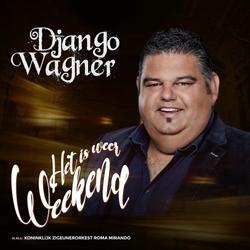 Django Wagner - Het Is Weer Weekend   CD-Single