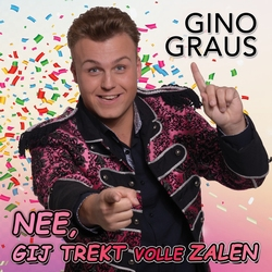 Gino Graus - Nee, Gij Trekt Volle Zalen   CD-Single