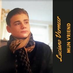 Luciano Vermeer - Mijn vriend  CD-Single