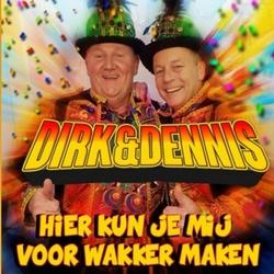 Dirk & Dennis - Hier kun je mij voor wakker maken  CD-Single