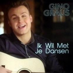 Gino Graus - Ik wil met je dansen  CD-Single