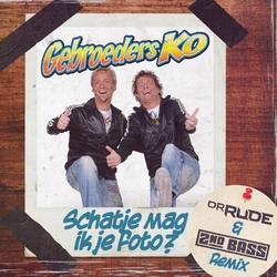 Gebroeders Ko - Schatje Mag Ik Je Foto (Dr. Rude & 2nd Bass   CD-Single