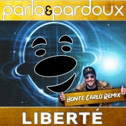 Parla & Pardoux - Liberte (Bonte Carlo Remix)  CD-Single