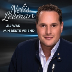 Nelis Leeman - Jij Was M'n Beste Vriend  CD-Single
