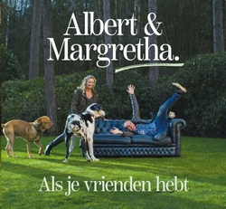 Albert & Margretha - Als je vrienden hebt  CD-Single
