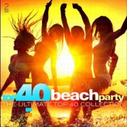 Beach Party - Top 40 Ultimate Collection  CD2