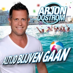 Arjon Oostrom - Altijd Blijven Gaan  CD-Single