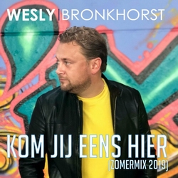 Wesley Bronkhorst - Kom jij eens hier  CD-Single