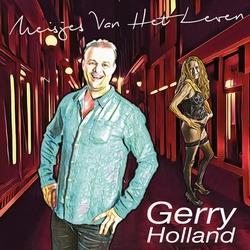 Gerry Holland - Meisjes van het leven  CD-Single