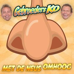 Gebroeders Ko - Met De Neus Omhoog  CD-Single
