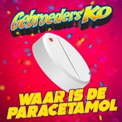 Gebroeders Ko - Waar Is De Paracetamol  CD-Single