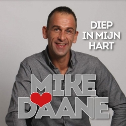 Mike Daane - Diep in mijn hart  CD-Single