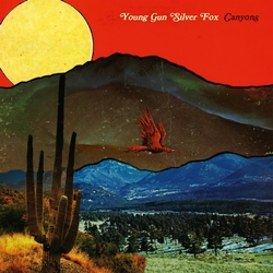 Young Gun Silver Fox - Canyons   LP