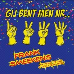 Frank Smeekens - Gij bent mèn nr.1,2,3,4  CD-Single