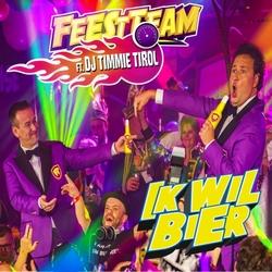 Feestteam ft. DJ Timmie Tirol - Ik Wil Bier  CD-Single