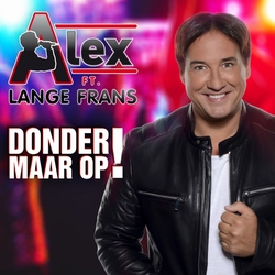 Alex ft. Lange Frans - Donder Maar Op!  CD-Single
