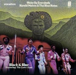 Harold Melvin & The Blue Notes - Black and Blue & Wake Up...  SACD