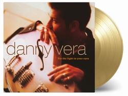 Danny Vera - For The Light In Your Eyes (Ltd.Coloured Vinyl)  LP